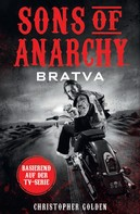 Golden, Christopher: Sons of Anarchy: Bratva ★★★★