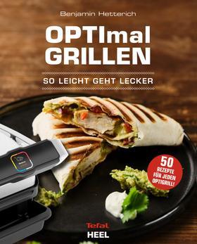 OPTImal Grillen - So leicht geht lecker