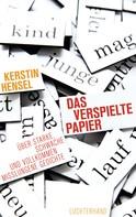 Kerstin Hensel: Das verspielte Papier