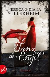 Tanz der Engel - Roman