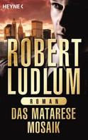 Robert Ludlum: Das Matarese-Mosaik ★★★★