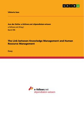 The Link between Knowledge Management and Human Resource Management