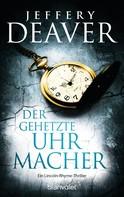 Jeffery Deaver: Der gehetzte Uhrmacher ★★★★★