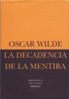Oscar Wilde: La decadencia de la mentira