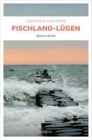 Corinna Kastner: Fischland-Lügen ★★★★