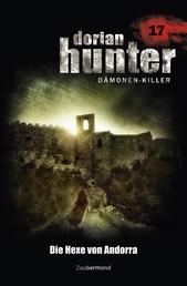 Dorian Hunter 17 - Die Hexe von Andorra