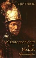 Egon Friedell: Kulturgeschichte der Neuzeit