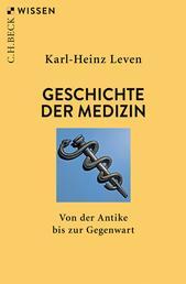 Geschichte der Medizin - Von der Antike bis zur Gegenwart