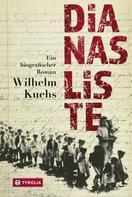 Wilhelm Kuehs: Dianas Liste ★★★★★