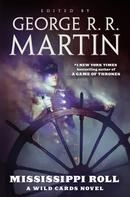 George R. R. Martin: Mississippi Roll