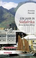 Kristina Maroldt: Ein Jahr in Südafrika ★★★★