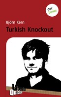 Björn Kern: Turkish Knockout - Literatur-Quickie