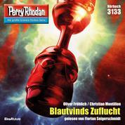 """Perry Rhodan 3133: Blautvinds Zuflucht - Perry Rhodan-Zyklus """"Chaotarchen"""""""