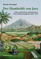 Renate Sternagel: Der Humboldt von Java