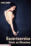 Lena Laune: Escortservice-Stets zu Diensten ★★★★