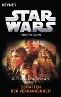 Timothy Zahn: Star Wars™: Schatten der Vergangenheit ★★★★★