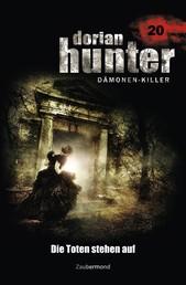 Dorian Hunter 20 - Die Toten stehen auf