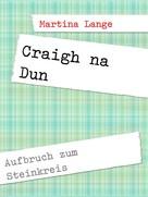 Martina Lange: Craigh na Dun ★★★