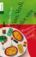 Andrea Micus: Vino, Verdi, dolce vita ★★★★