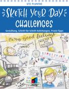 Ute Pluntke: Sketch Your Day Challenges