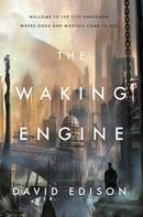 David Edison: The Waking Engine