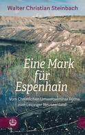 Walter Christian Steinbach: Eine Mark für Espenhain