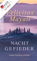 Felicitas Mayall: Nachtgefieder ★★★★★