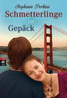 Stephanie Perkins: Schmetterlinge im Gepäck ★★★★