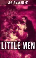 Louisa May Alcott: LITTLE MEN