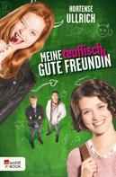 Hortense Ullrich: Meine teuflisch gute Freundin ★★★★