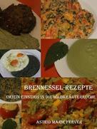 Astrid Marie Ferver: Brennessel-Rezepte