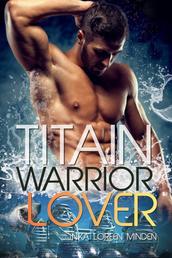 Titain - Warrior Lover 15 - Die Warrior Lover Serie