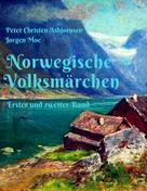 Peter Christen Asbjørnsen: Norwegische Volksmärchen