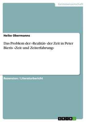 Das Problem der »Realität« der Zeit in Peter Bieris »Zeit und Zeiterfahrung«