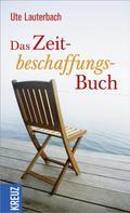 Ute Lauterbach: Das Zeitbeschaffungsbuch