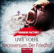 Necroversum - Der Friedhof - Horror Factory 15