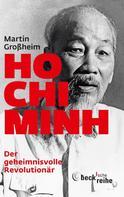 Martin Großheim: Ho Chi Minh ★★★★★