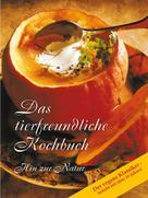 Gabriele-Verlag Das Wort: Das tierfreundliche Kochbuch ★★★