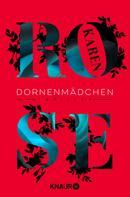 Karen Rose: Dornenmädchen ★★★★