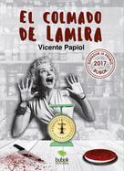 Vicente Papiol Palomo: El colmado de Lamira