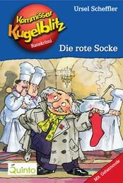Kommissar Kugelblitz 01. Die rote Socke - Kommissar Kugelblitz Ratekrimis