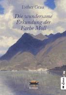 Esther Grau: Die wundersame Erkundung der Farbe Moll