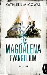 Das Magdalena-Evangelium - Thriller