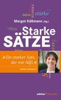 Margot Käßmann: Starke Sätze
