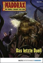 Maddrax - Folge 299 - Das letzte Duell