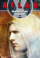 Christian Montillon: ATLAN X Tamaran 2: Sternenfall der Goldenen ★★★★