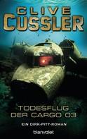 Clive Cussler: Der Todesflug der Cargo 03 ★★★★