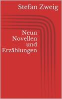 Stefan Zweig: Neun Novellen und Erzählungen