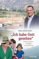 """Klaus-Dieter John: """"Ich habe Gott gesehen"""" ★★★★★"""