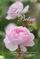 Gabriele: Lerne Beten